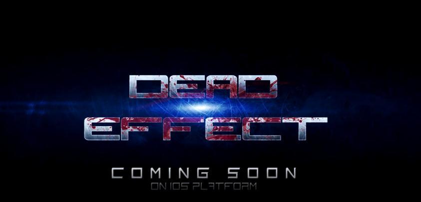 Dead Effect скоро в App Store
